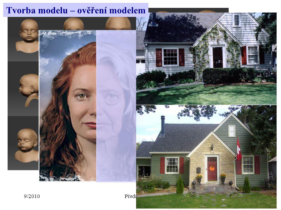 9/2010Přednáška č. 11 Tvorba modelu – ověření modelem