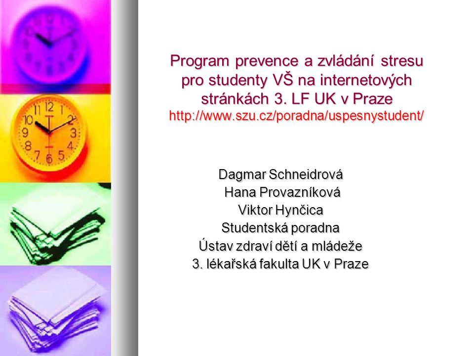Program prevence a zvládání stresu pro studenty VŠ na internetových stránkách 3.