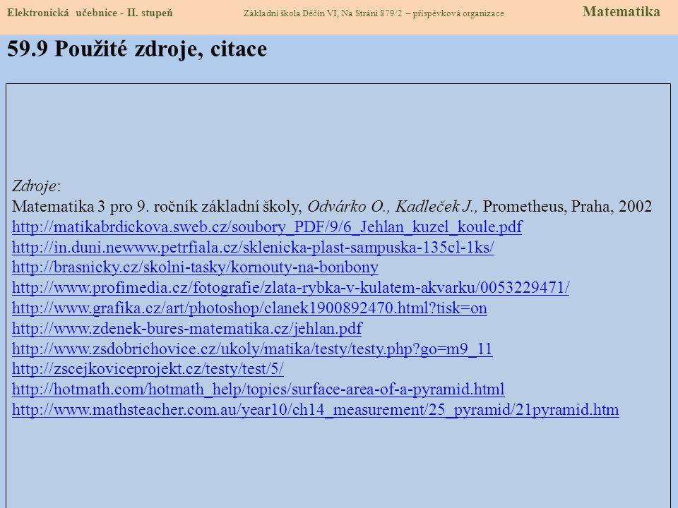 Elektronická učebnice - II. stupeň Základní škola Děčín VI, Na Stráni 879/2 – příspěvková organizace Matematika 59.8 TEST Správné odpovědi: Test na zn