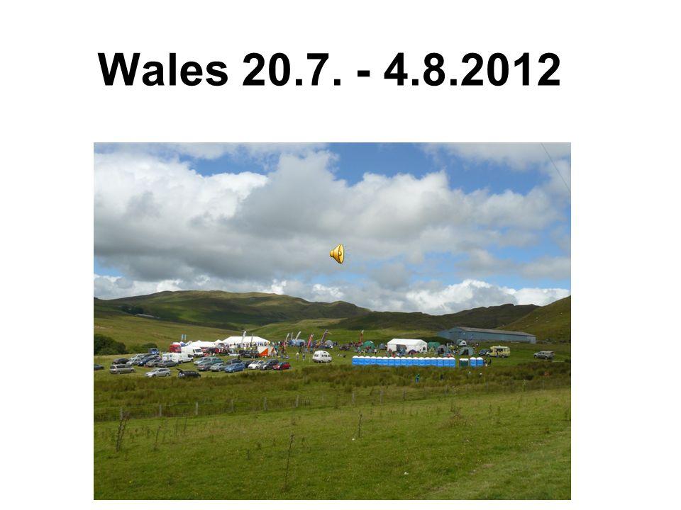 Wales 20.7. - 4.8.2012