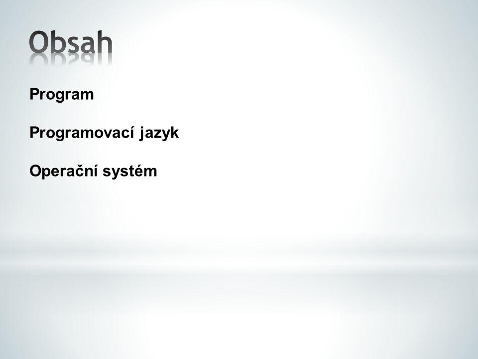 Programovací jazyk Operační systém