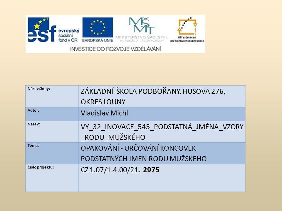 Použité zdroje Microsoft Office 2010 ČECHURA, Rudolf.