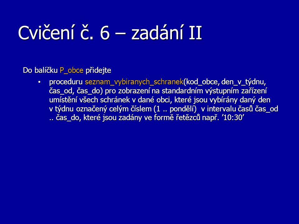 Cvičení č.6 – zadání III 2.