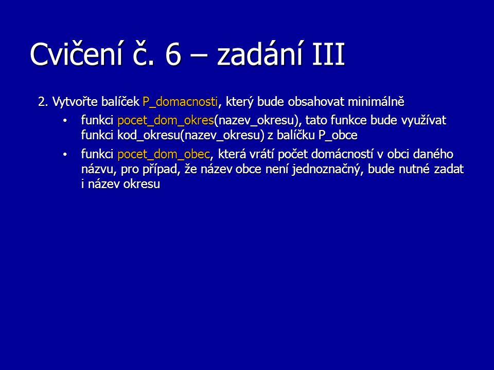 Cvičení č. 6 – zadání III 2.
