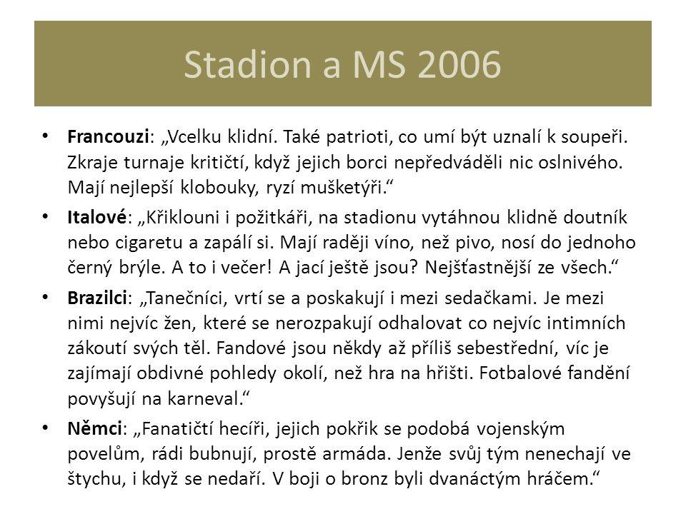 """Stadion a MS 2006 Francouzi: """"Vcelku klidní. Také patrioti, co umí být uznalí k soupeři. Zkraje turnaje kritičtí, když jejich borci nepředváděli nic o"""