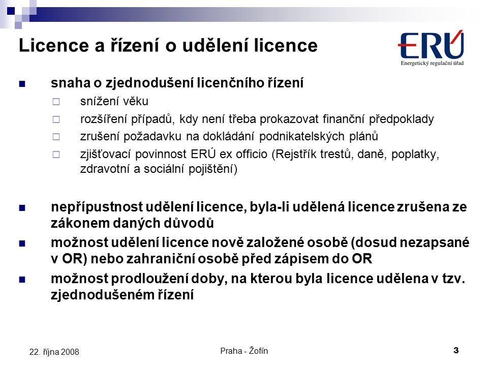 Praha - Žofín3 22. října 2008 snaha o zjednodušení licenčního řízení  snížení věku  rozšíření případů, kdy není třeba prokazovat finanční předpoklad