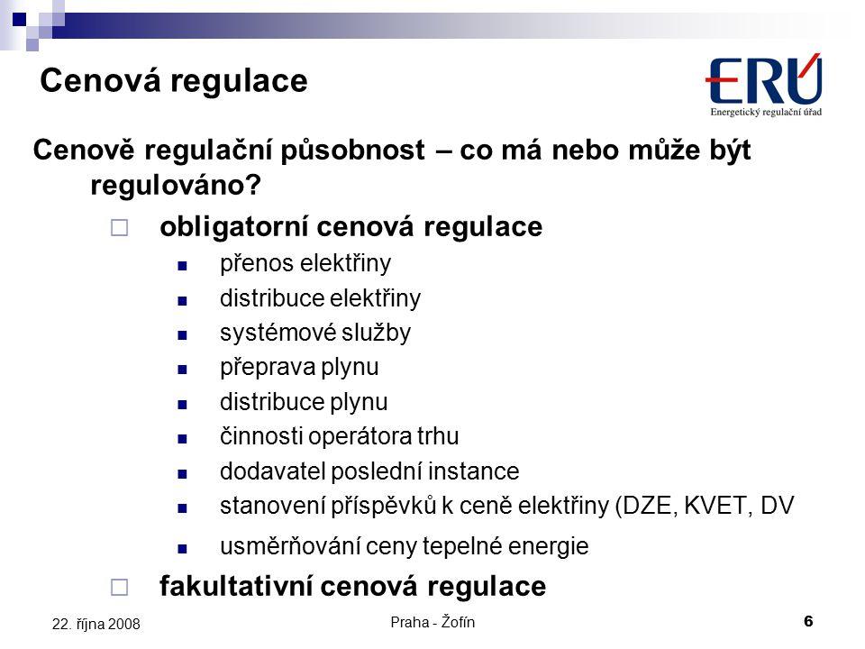 Praha - Žofín6 22. října 2008 Cenově regulační působnost – co má nebo může být regulováno?  obligatorní cenová regulace přenos elektřiny distribuce e