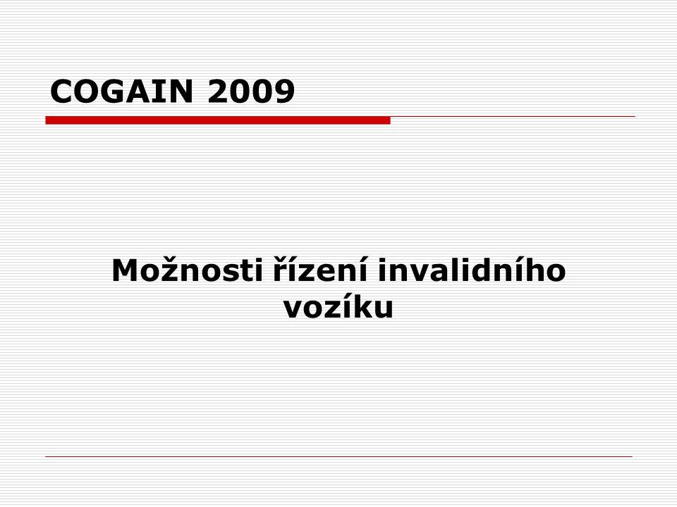 COGAIN 2009 Možnosti řízení invalidního vozíku