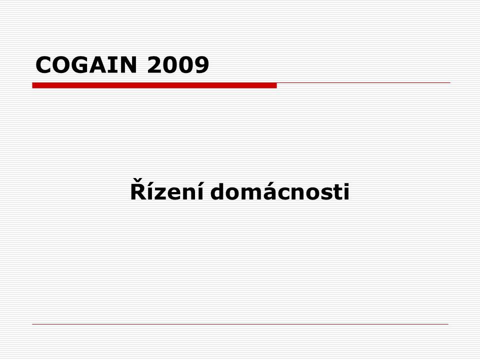 COGAIN 2009 Řízení domácnosti