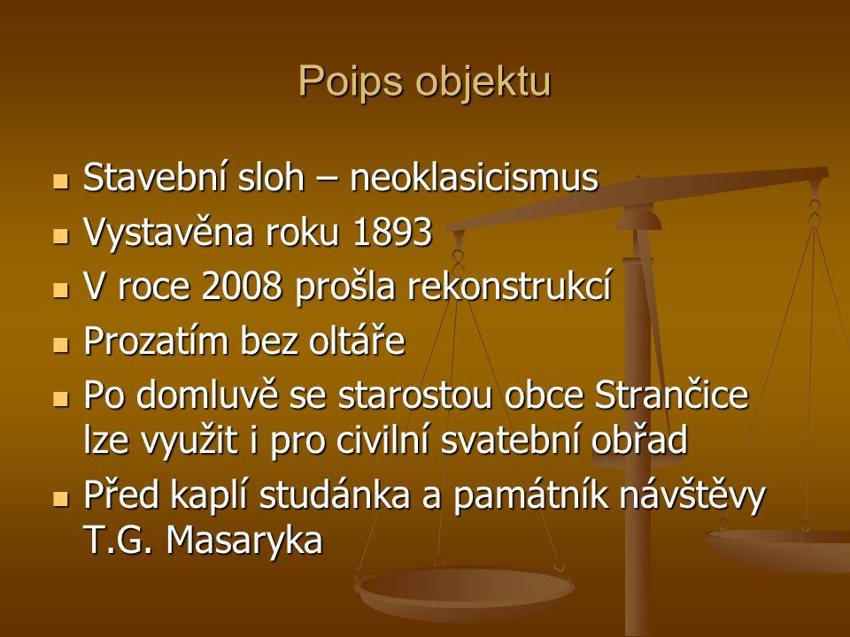 Poips objektu Stavební sloh – neoklasicismus Stavební sloh – neoklasicismus Vystavěna roku 1893 Vystavěna roku 1893 V roce 2008 prošla rekonstrukcí V