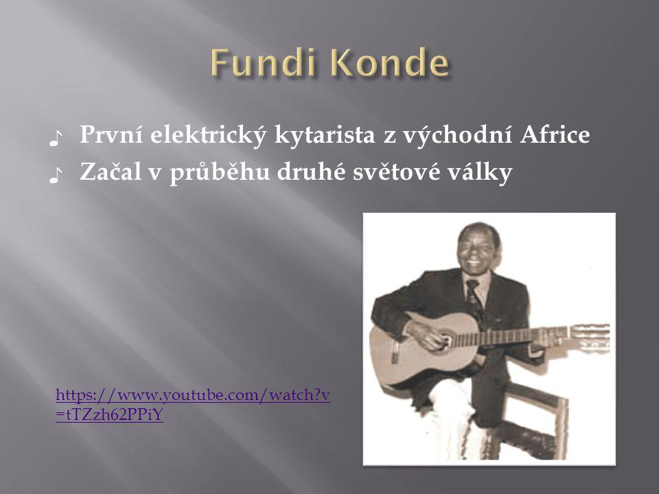 ♪ První elektrický kytarista z východní Africe ♪ Začal v průběhu druhé světové války https://www.youtube.com/watch?v =tTZzh62PPiY
