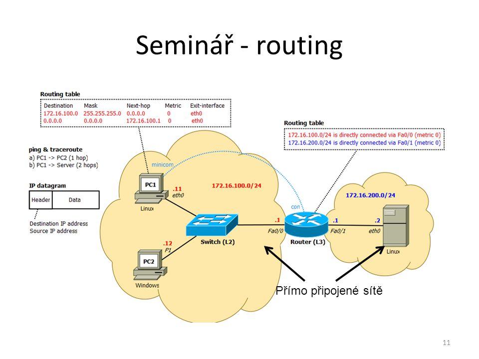 11 Přímo připojené sítě Seminář - routing