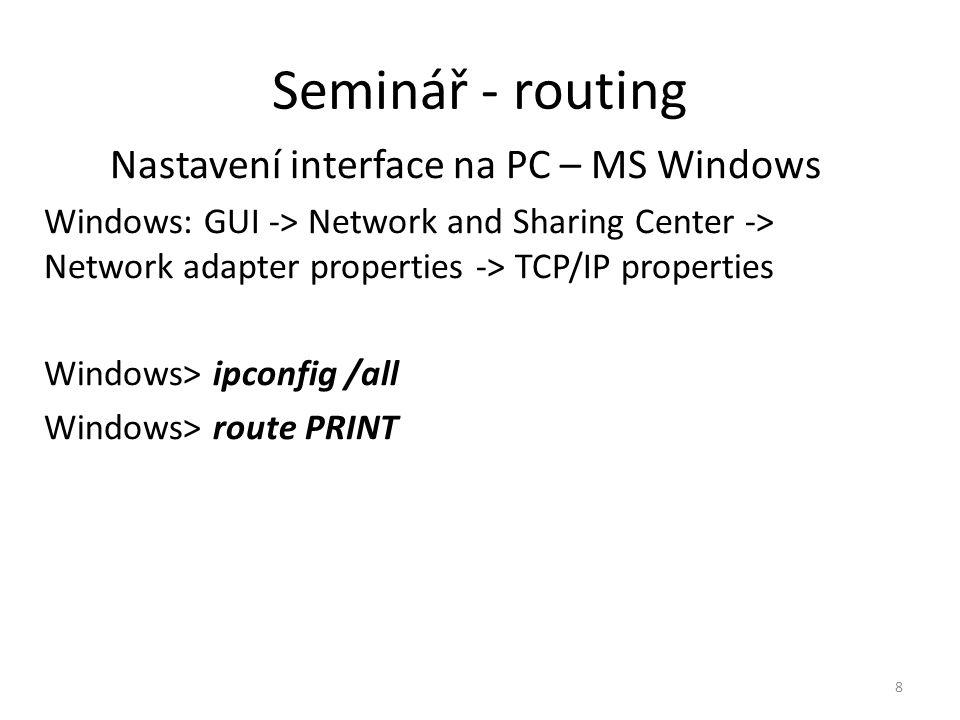 Seminář - routing 9 Příklad 1.Rozhraní fyzická – Fa0/0 a Fa0/1 2.Rozhraní loopback (lo#) – diagnostické rozhraní Fa0/0Fa0/1 lo0 lo1 IP síť 10.0.100.0/24 IP síť 10.0.200.0/24.1 172.16.100.0/24 172.16.200.0/24