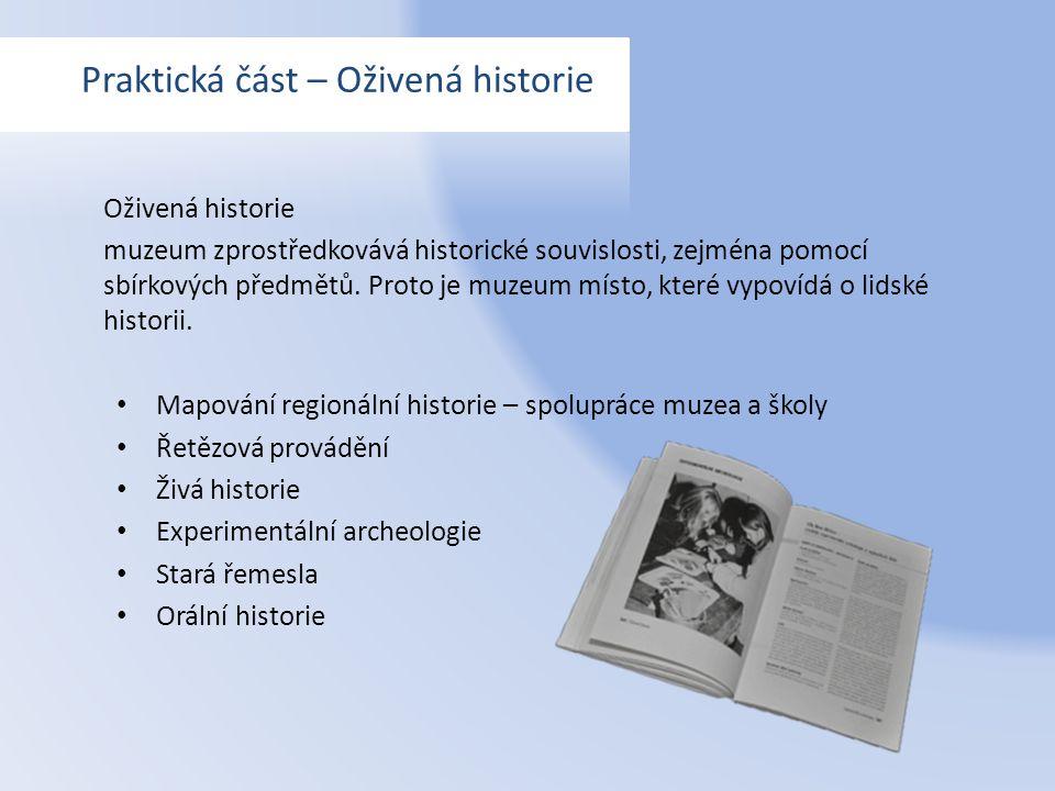 Oživená historie muzeum zprostředkovává historické souvislosti, zejména pomocí sbírkových předmětů. Proto je muzeum místo, které vypovídá o lidské his