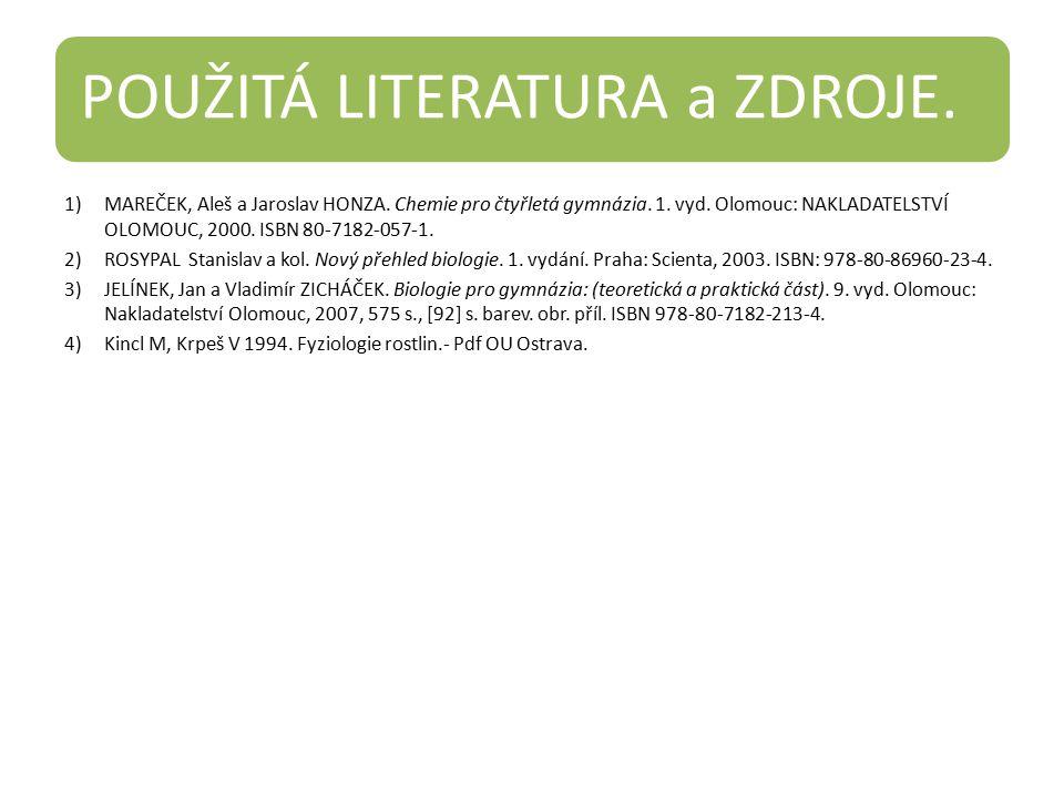 POUŽITÁ LITERATURA a ZDROJE.1)MAREČEK, Aleš a Jaroslav HONZA.