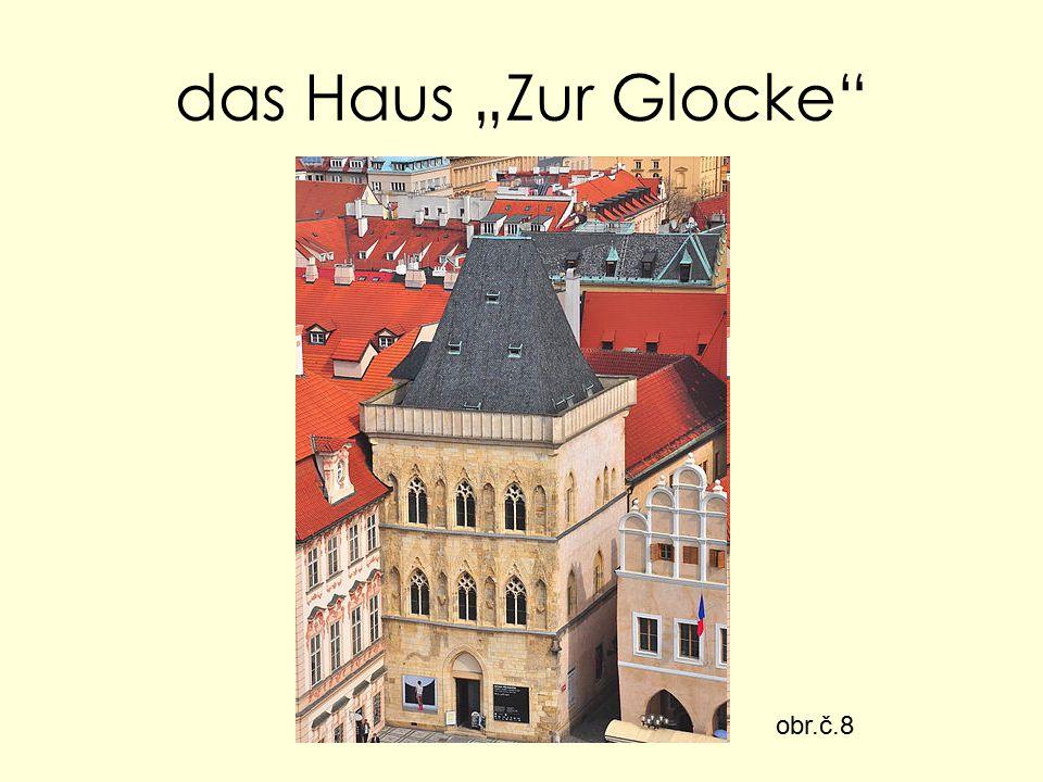 """das Haus """"Zur Glocke obr.č.8"""