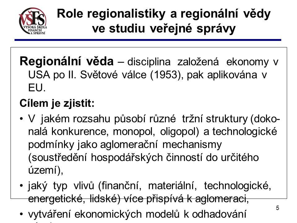 5 Regionální věda – disciplina založená ekonomy v USA po II.