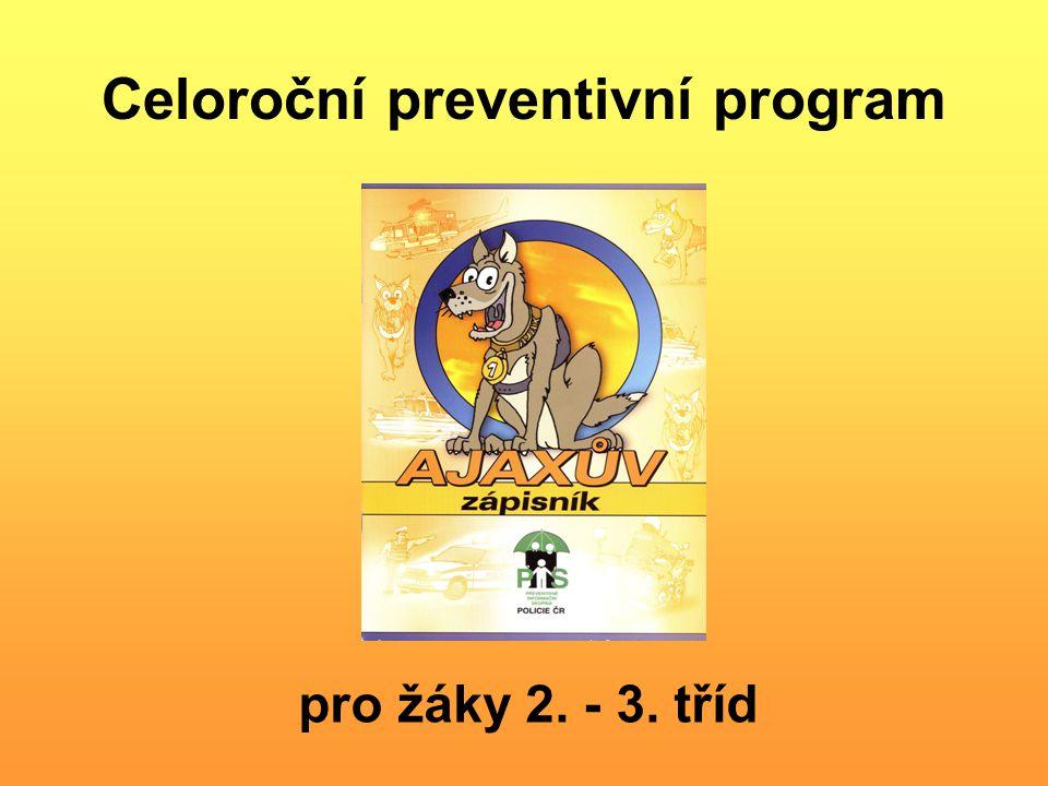 Celoroční preventivní program pro žáky 2. - 3. tříd