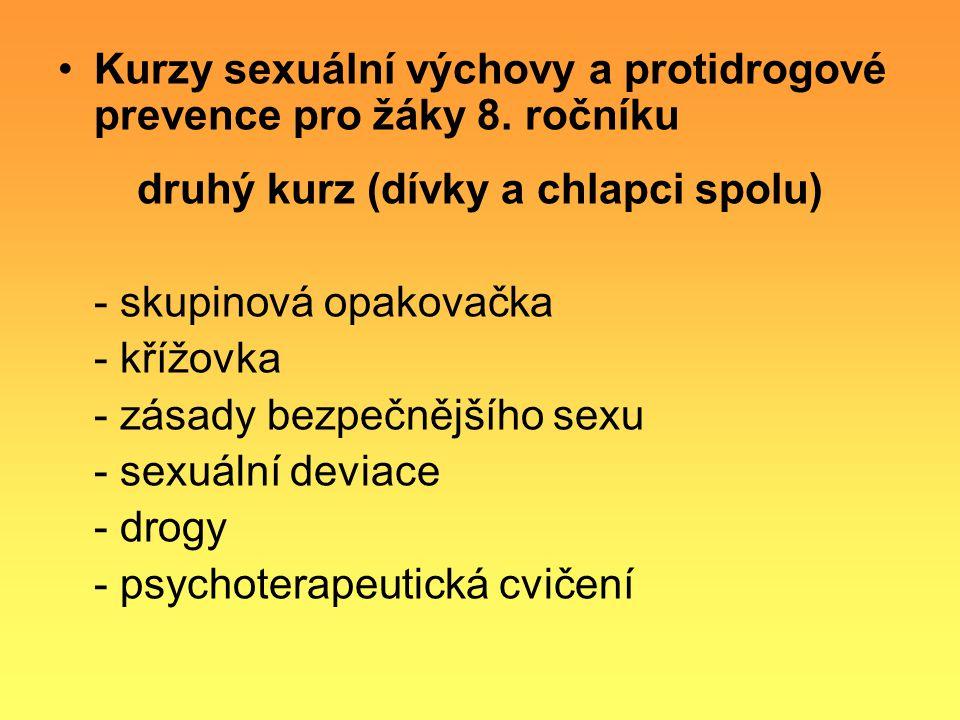 Kurzy sexuální výchovy a protidrogové prevence pro žáky 8. ročníku druhý kurz (dívky a chlapci spolu) - skupinová opakovačka - křížovka - zásady bezpe