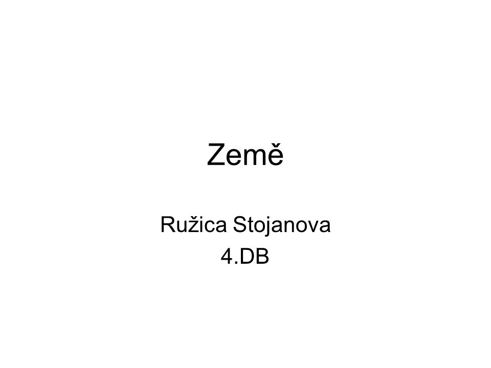Země Ružica Stojanova 4.DB