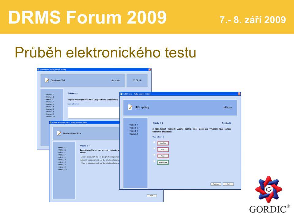 DRMS Forum 2009 7.- 8. září 2009 Průběh elektronického testu