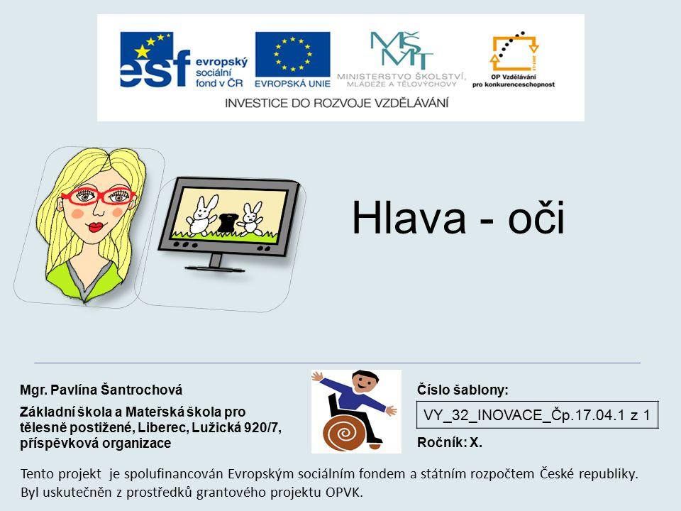 VY_32_INOVACE_Čp.17.04.1 z 1 Hlava - oči Mgr.