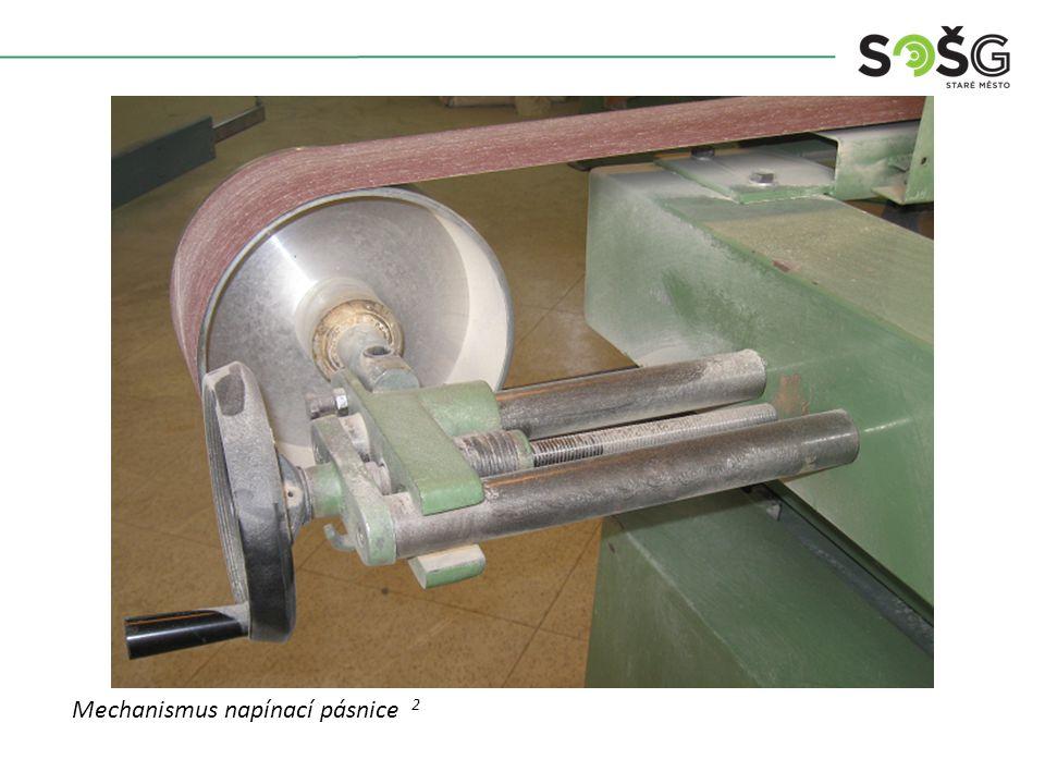Mechanismus napínací pásnice 2