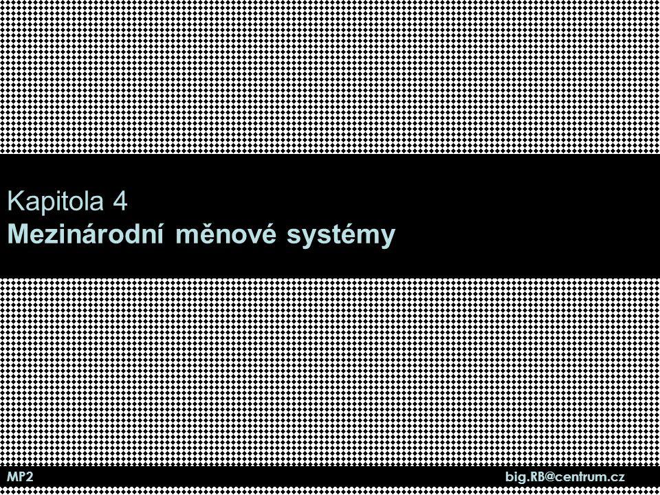 MP2 big.RB@centrum.cz Proč byla tendence vytvořit MMS.