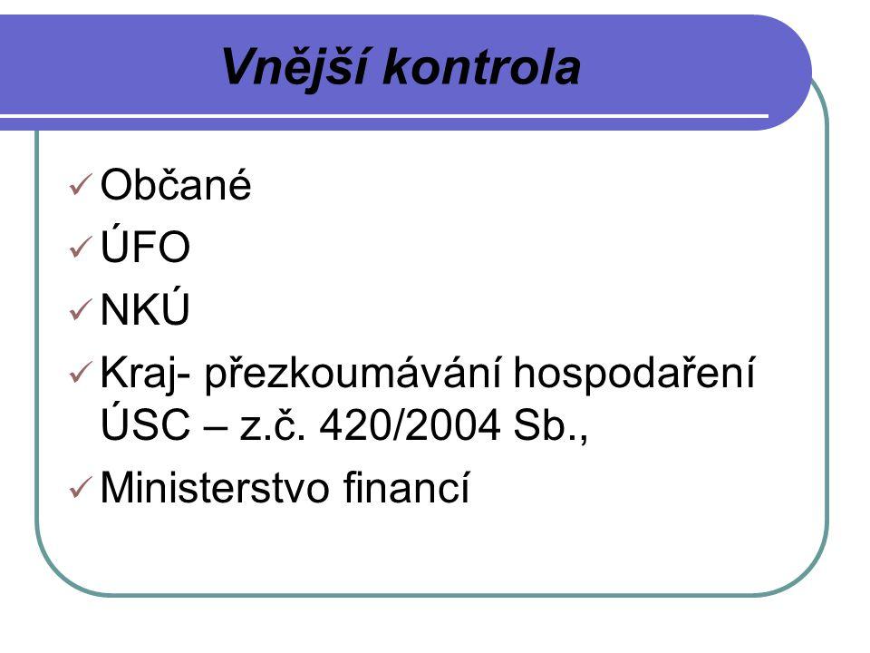 Vnější kontrola Občané ÚFO NKÚ Kraj- přezkoumávání hospodaření ÚSC – z.č.