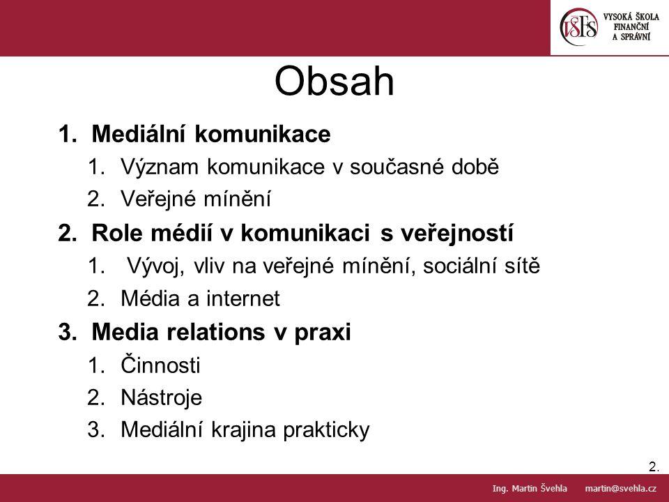 Komunikace v současné době 3.3.PaedDr.Emil Hanousek,CSc., 14002@mail.vsfs.cz :: Ing.