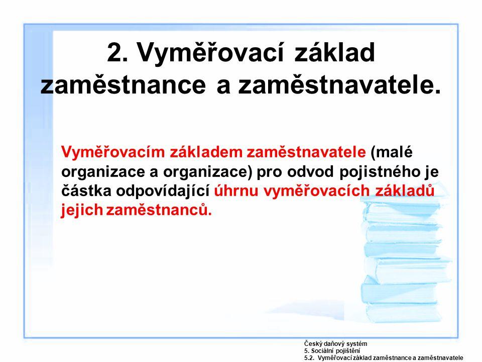 3.Vyměřovací základ OSVČ. Další samostatná činnost se považuje za hlavní.