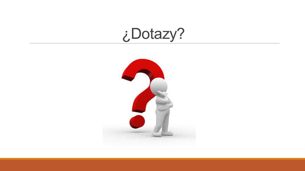 ¿Dotazy?