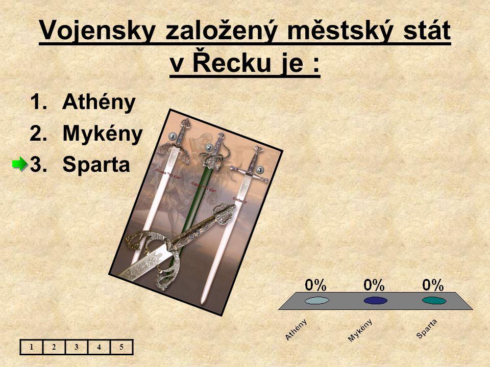Co bylo na athénských mincích ? 12345 1.drak 2.sova 3.orel