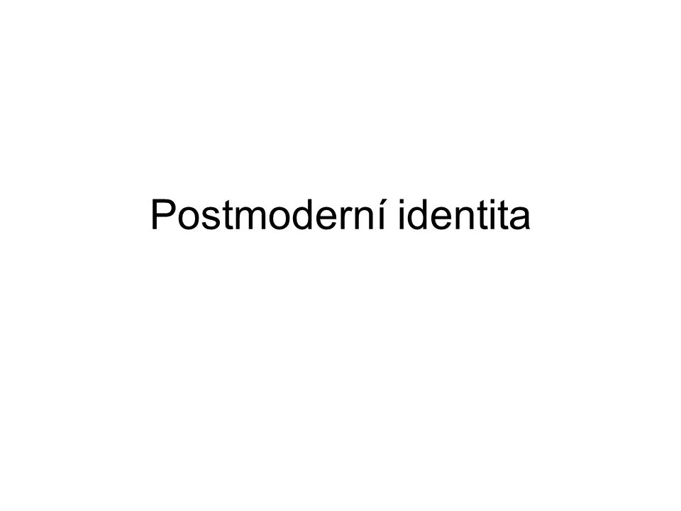 Postmoderní identita
