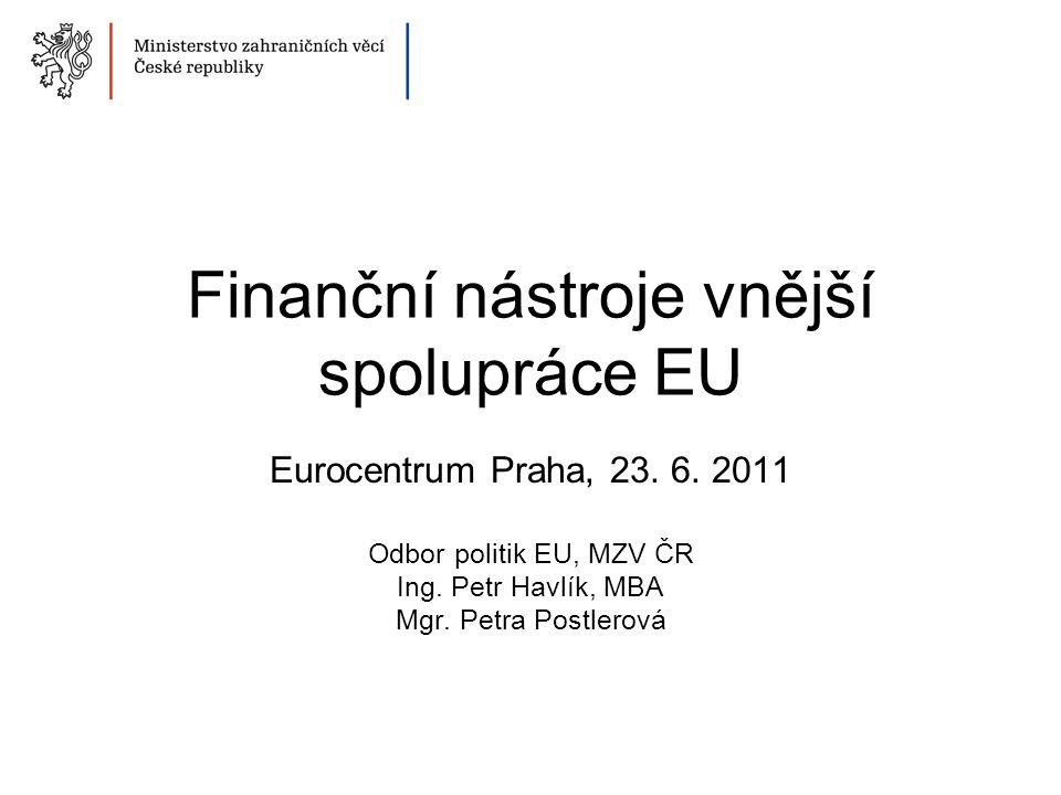Finanční nástroje vnější spolupráce EU Eurocentrum Praha, 23.