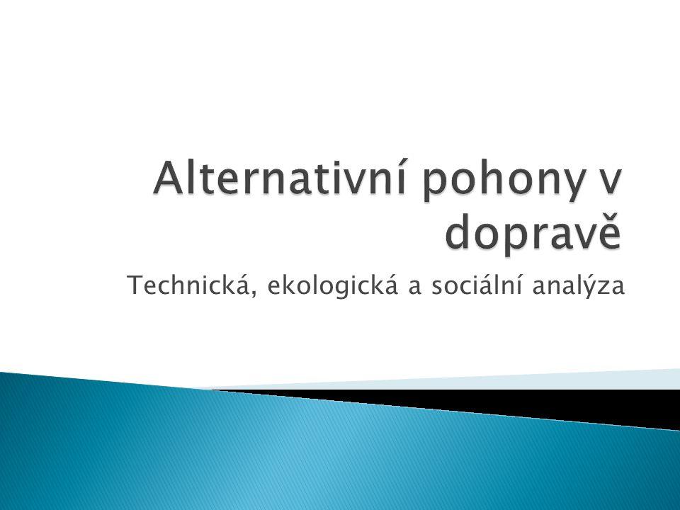 Technická, ekologická a sociální analýza