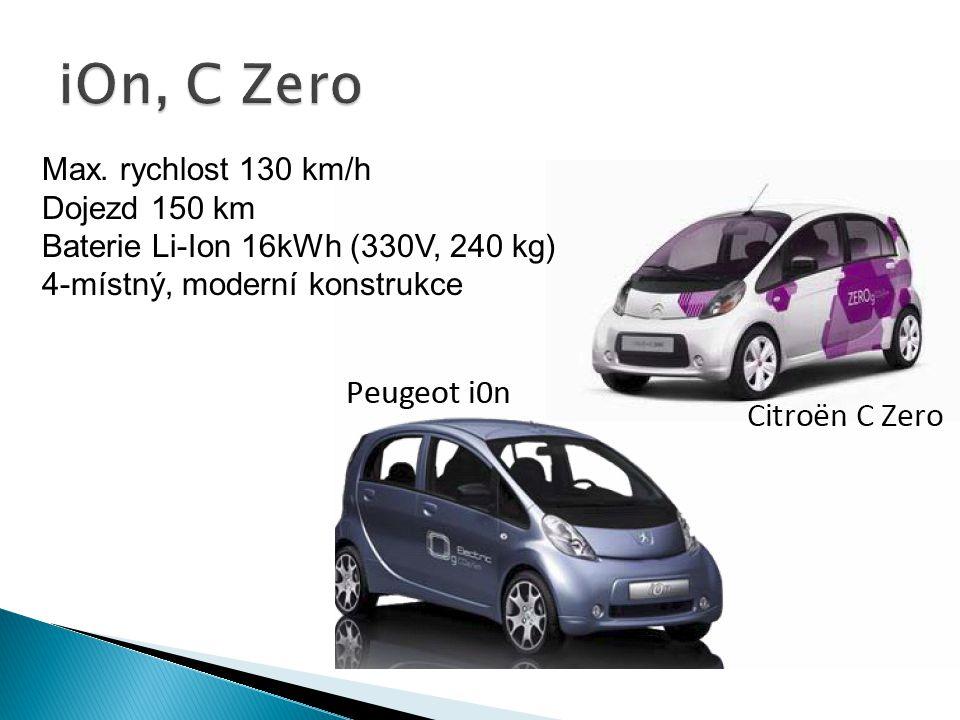 Max. rychlost 130 km/h Dojezd 150 km Baterie Li-Ion 16kWh (330V, 240 kg) 4-místný, moderní konstrukce