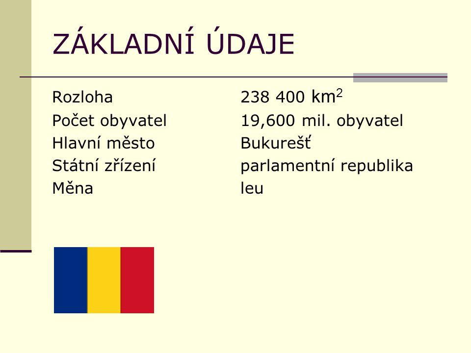 ZÁKLADNÍ ÚDAJE Rozloha238 400 km 2 Počet obyvatel19,600 mil.
