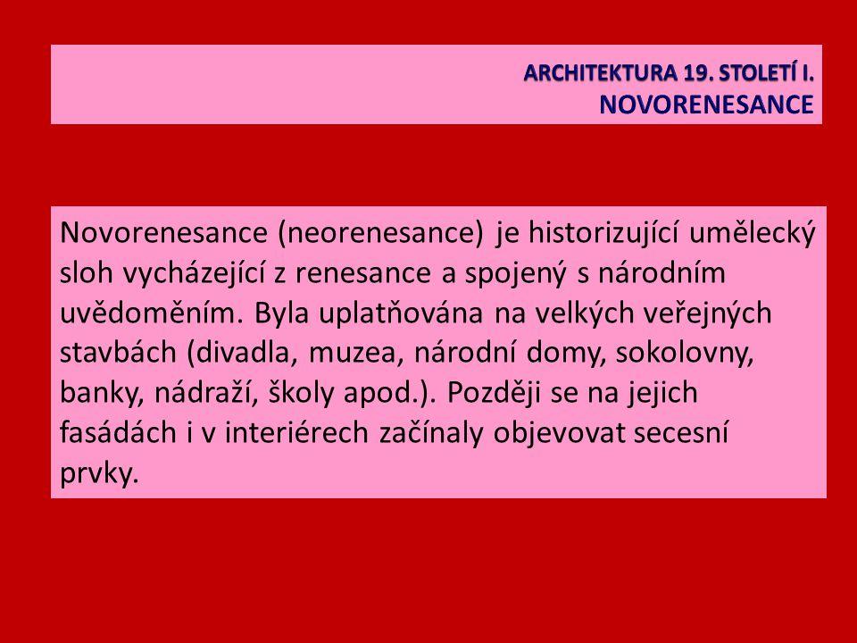 Novorenesance (neorenesance) je historizující umělecký sloh vycházející z renesance a spojený s národním uvědoměním.