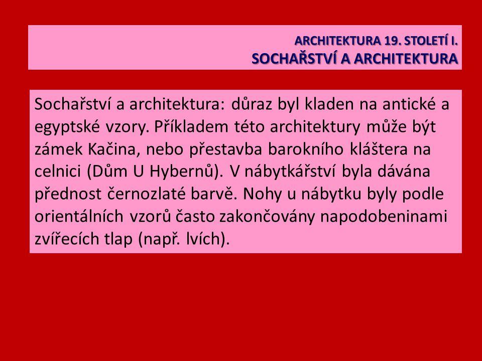 Sochařství a architektura: důraz byl kladen na antické a egyptské vzory.
