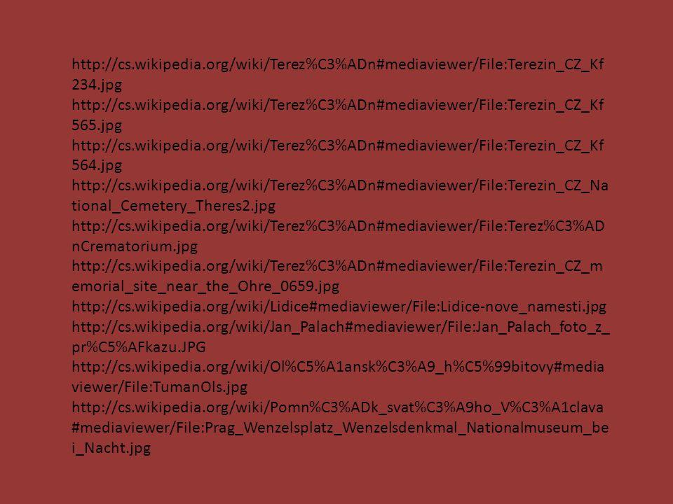 http://cs.wikipedia.org/wiki/Terez%C3%ADn#mediaviewer/File:Terezin_CZ_Kf 234.jpg http://cs.wikipedia.org/wiki/Terez%C3%ADn#mediaviewer/File:Terezin_CZ
