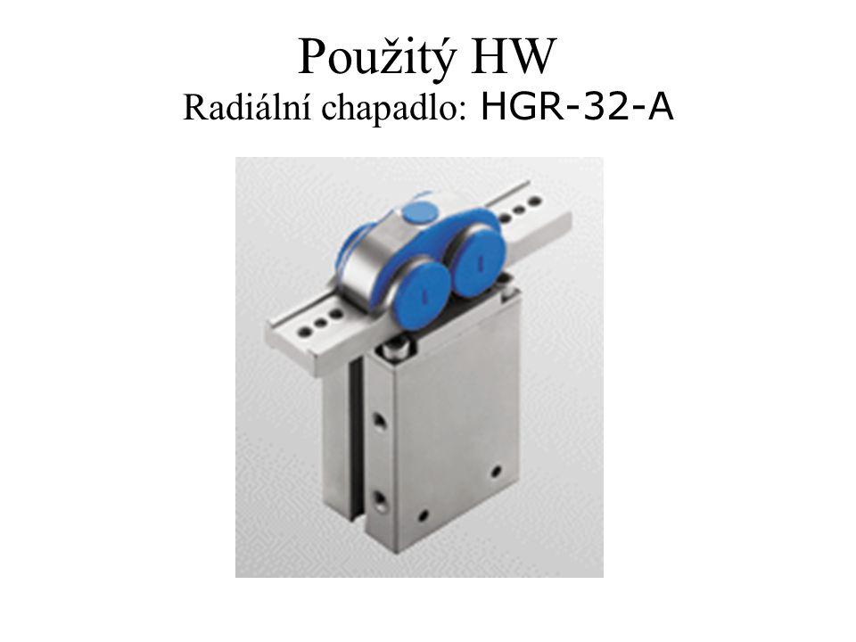 Použitý HW Radiální chapadlo: HGR-32-A