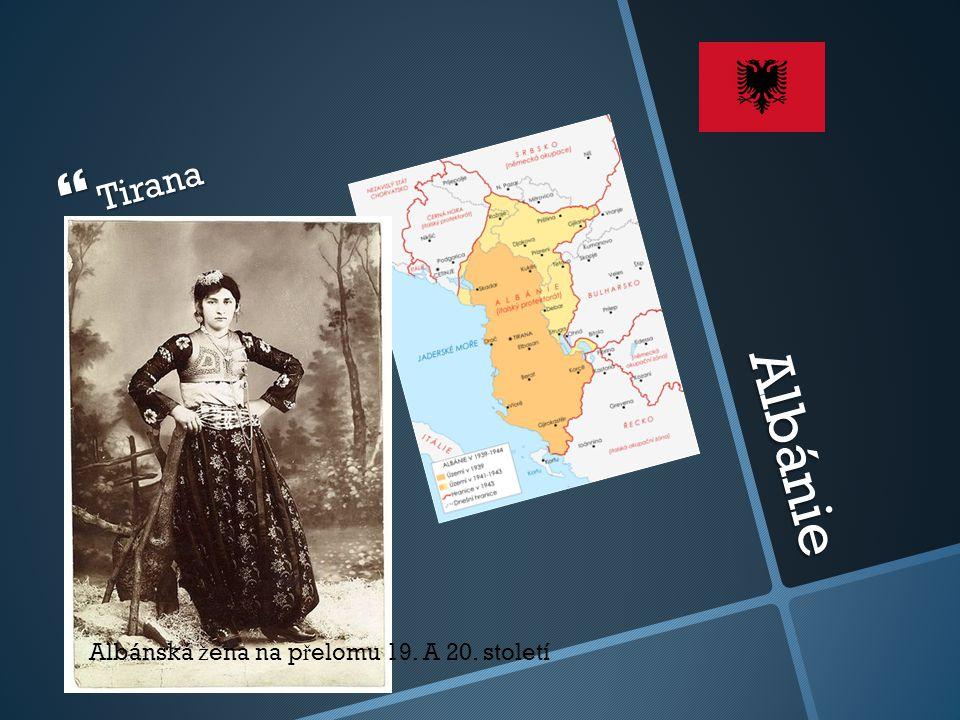 Albánie  Tirana Albánská ž ena na p ř elomu 19. A 20. století