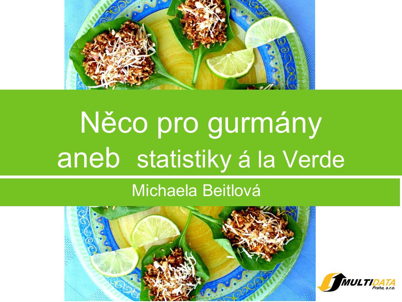 Něco pro gurmány aneb statistiky á la Verde Michaela Beitlová