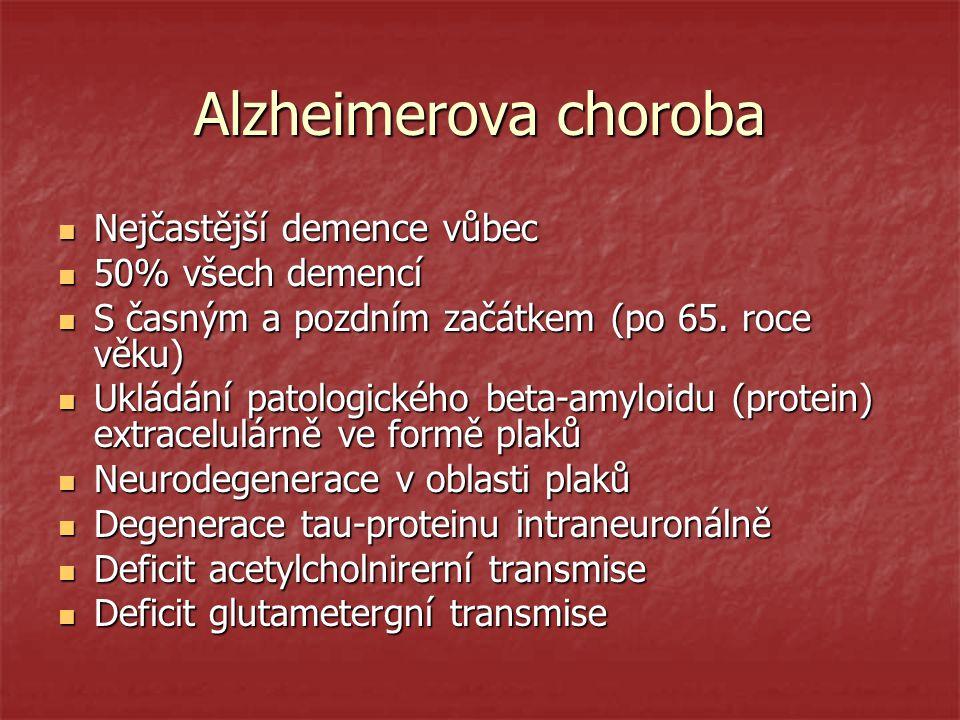 Alzheimerova choroba Nejčastější demence vůbec Nejčastější demence vůbec 50% všech demencí 50% všech demencí S časným a pozdním začátkem (po 65. roce