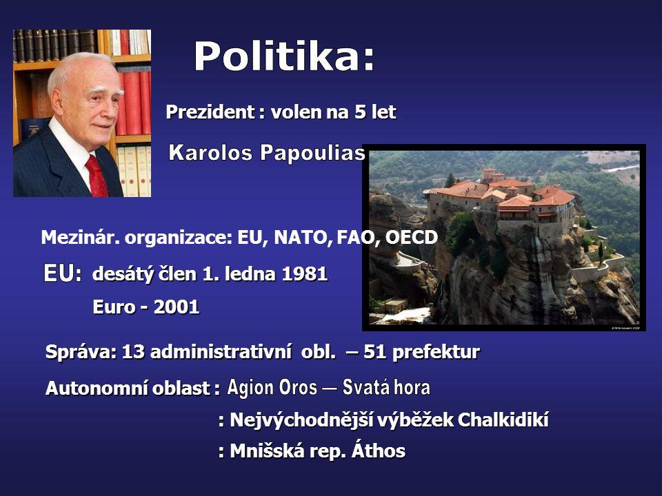 Prezident : volen na 5 let desátý člen 1. ledna 1981 Euro - 2001 Správa: 13 administrativní obl. – 51 prefektur Autonomní oblast : : Nejvýchodnější vý