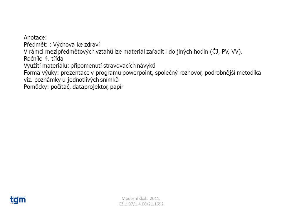 Anotace: Předmět: : Výchova ke zdraví V rámci mezipředmětových vztahů lze materiál zařadit i do jiných hodin (ČJ, PV, VV).