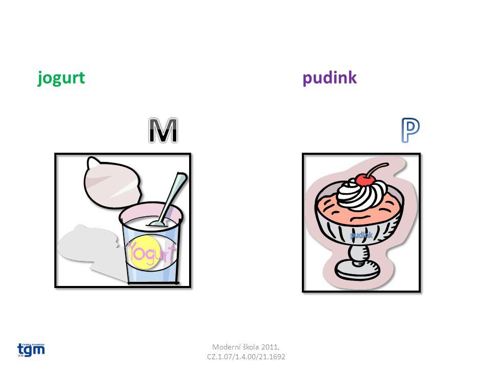 Moderní škola 2011, CZ.1.07/1.4.00/21.1692 jogurtpudink