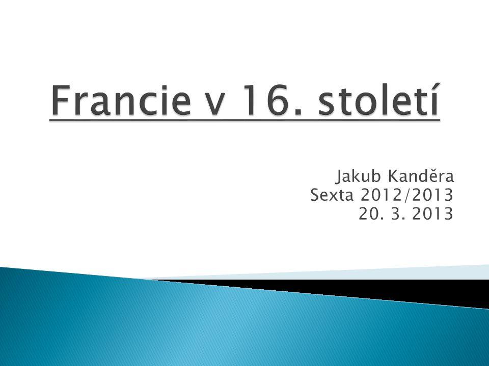 Jakub Kanděra Sexta 2012/2013 20. 3. 2013