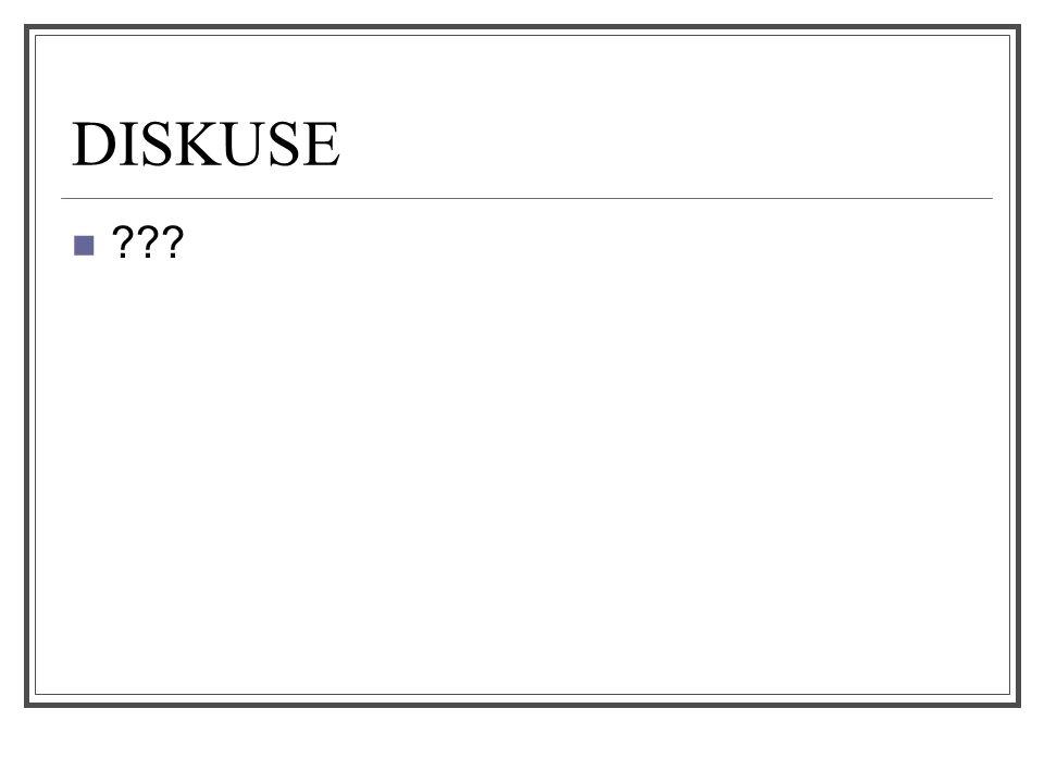DISKUSE ???